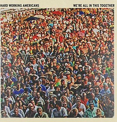 Hard Working Americans: We're All In This Together (2LPs)