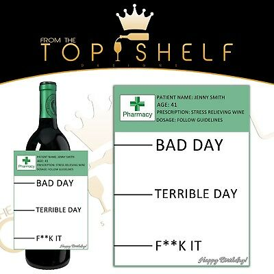 personalised funny rude prescription wine bottle label birthday, any occasion