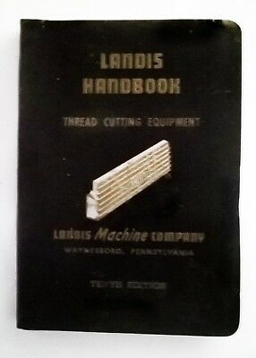 Landis Handbook for Threading and Tapping Equipment