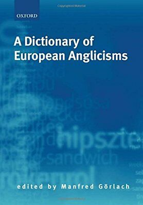 A Dictionary of European Anglicisms: A Usage Dictionary of Anglicisms in Sixteen
