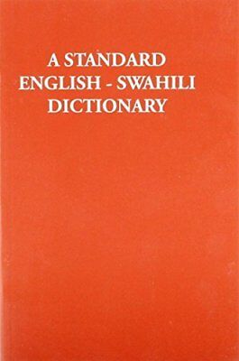 A Standard English-Swahili Dictionary: Founded on Madan's English-Swahili