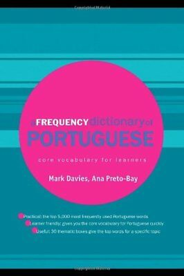 A Frequency Dictionary of Portuguese Routledge Frequency Dictionaries