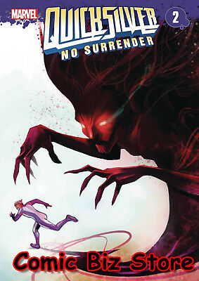 Quicksilver No Surrender #2 (Of 5) (2018) 1St Printing Bagged & Boarded Marvel