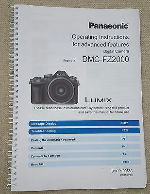 Panasonic Dmc-Fz2000 Full User Manual Guide Colour Printed 345 Pages A5