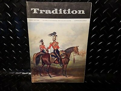 Tradition Magazine Number 39 Journal International Society Military Collectors