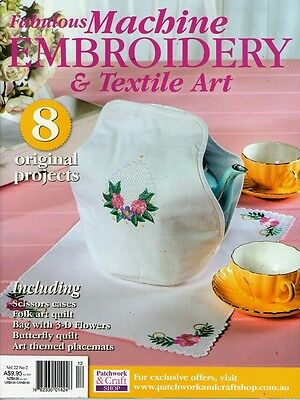 Fabulous Machine Embroidery & Textile Art Magazine Vol 22 No 2. 2015