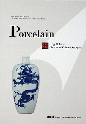Book: Highlights of Auctioned Chinese Antiques: Porcelain