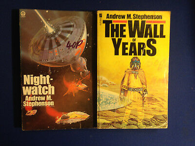 Night Watch and The Wall of Years by Andrew M. Stephenson