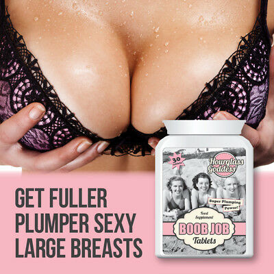 Hourglass Goddess Boob-Job Pills Increase Your Bust By 3 Bra Cup Sizes Bigger