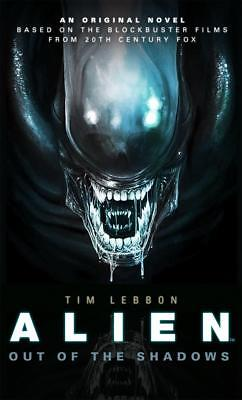 ALIEN: OUT OF THE SHADOWS - Tim Lebbon - New Book