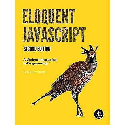 Eloquent Javascript, 2nd Ed. by Marijn Haverbeke (Paperback, 2014)