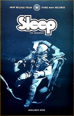 SLEEP The Sciences 2018 Ltd Ed RARE Poster +FREE Metal Poster! Third Man Records