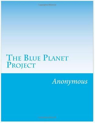 The Blue Planet Project:An Inquiry into Alien Life Forms by Anonymous Book On CD