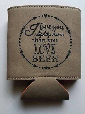 Personalized Love you more Beer Beverage Holder Koozie Birthday Christmas Gift