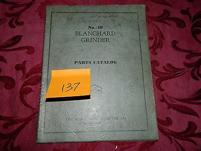 Cone Blanchard 18 Parts Catalog  LOT # 137