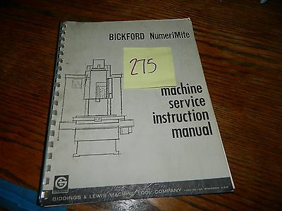 Giddings & Lewis Bickford Numerimite Operation & Maintenance Manual LOT # 275