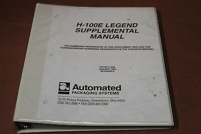 Automated Packaging Systems H-100E  Legend Manual Revision B