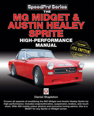 MG Midget Austin Healey Sprite High Performance Manual Enlarged & updated book