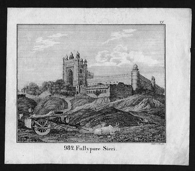 1830 - Fatehpur Sikri Agra India Indien Lithographie Lithograph