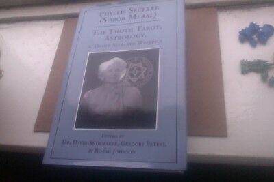 THE THOTH TAROT, ASTROLOGY, & Other Selected Writings by Phyllis Seckler 153/777