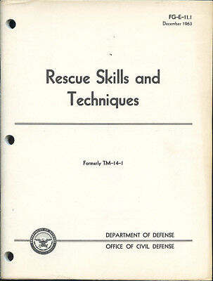 1963 Rescue Skills and Techniques, NUCLEAR ATTACK, FG-E-11.1,Department of Defe