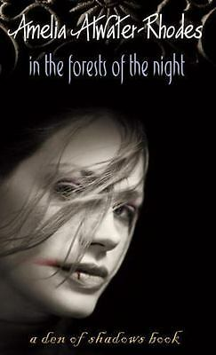 Den of Shadows: In the Forests of the Night Bk. 1 by Amelia Atwater-Rhodes...