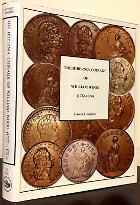 Martin: The Hibernia Coinage of William Wood (1722-1724)