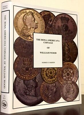 Martin: The Rosa Americana Coinage of William Wood