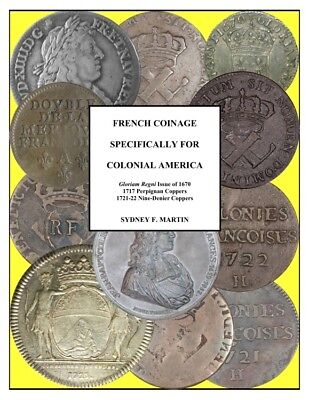 Martin: French Coinage Specifically for Colonial America