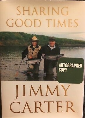 """JIMMY CARTER Signed Autograph """"SHARING GOOD TIMES"""" Book President of USA 1st ed."""