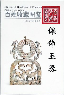 Illustrated Handbook of Common People's Collection: Ornament Jade Carvings