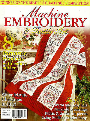 Machine Embroidery & Textile Art Magazine. Vol 14 No 9. 2008. Xmas Issue