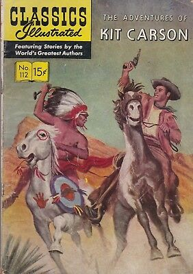 Classics Illustrated #112 Adventures of Kit Carson Oct 1953 Gilberton HRN 113