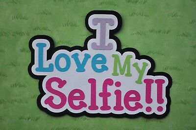 Fully assembled 'I Love my Selfie' scrapbook title