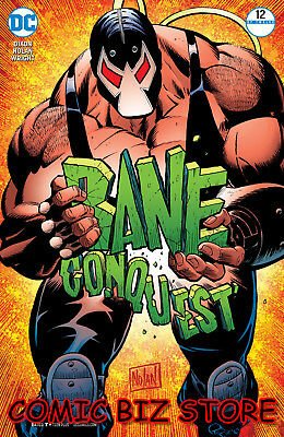 Bane Conquest #12 (Of 12) (2018) 1St Printing Dc Bagged & Boarded Batman