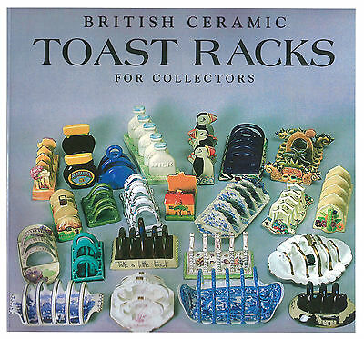 Book: British Ceramic Toast Racks For Collectors By Margaret And Peter Crumpton