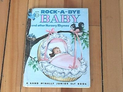 "1956 ""Rock-A-Bye Baby & Other Nursery Rhymes"" Rand Mcnally Junior Elf Book"
