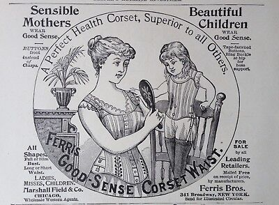 1892 Ad (1800-20)~Marshall Field & Co. Chicago. Ferris Good-Sense Corset Waist