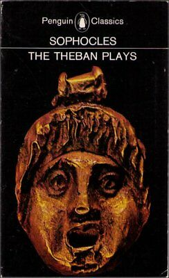 Sophocles The Theban Plays King Oedipus At Colonus Antigone (1980) Book