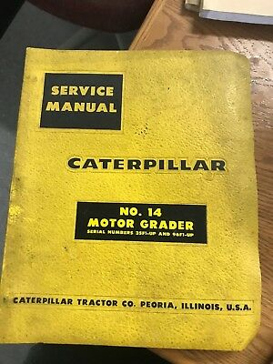 Caterpillar Service Manual No. 14 Motor Grader