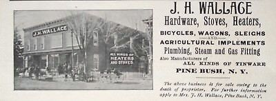 1897 Ad(1800-27)~ J.h. Wallace Co. Pine Bush, Ny. Hardware, Wagons And Bicycles