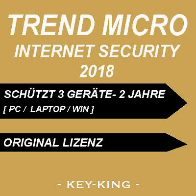 TREND MICRO TITANIUM INTERNET SECURITY 2018 3 PC 2 JAHRE Vollversion Download