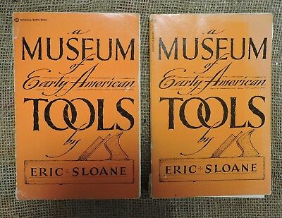 Pair of Museum of Early American Tools buy Eric Sloane, Paperback Books, (VE)