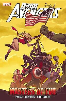 Dark Avengers: Masters Of Evil by Jeff Parker (Paperback, 2013)