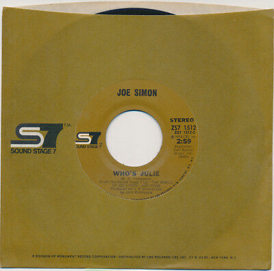 JOE SIMON Who's Julie / The Girl's Alright With Me - Soul 45 rpm NM NOS