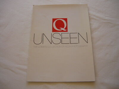 Q Unseen - The Ultimate Collection of Rock Music Photography. Too many to name..