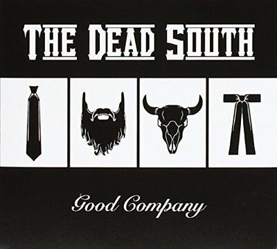 GOOD COMPANY by The Dead South NEW