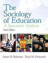 The Sociology of Education: A Systematic Analysis (6th Edition)