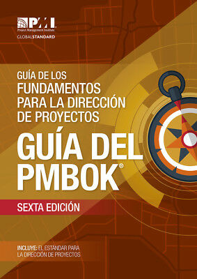 Guide to the Project Management Body of Knowledge (SPANISH) PMBOK® 6th Ed NEW