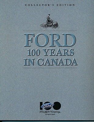 Ford Motor Company The Ford Century 100 Years Collectors Edition Softcover Book